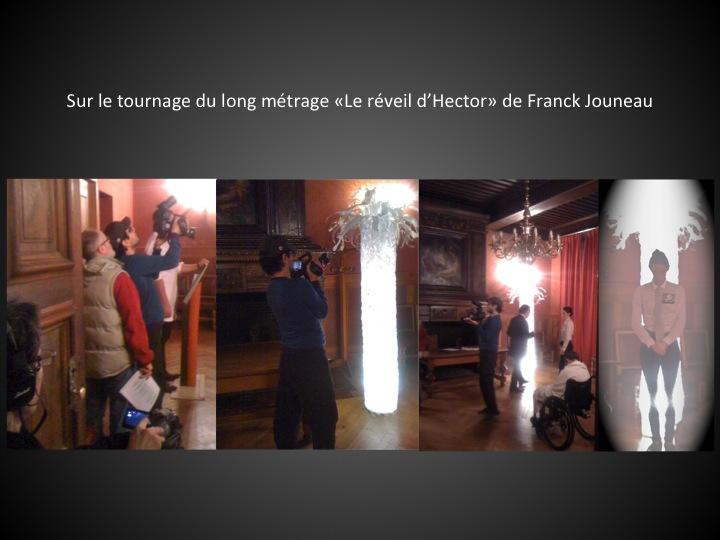 """Lors du tournage du long métrage """"Le réveil d'Hector"""" de Franck Jouneau"""